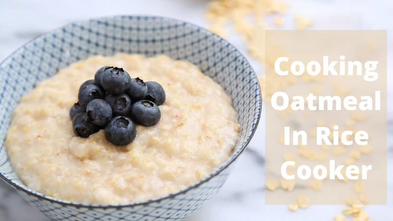 Cooking Oatmeal In Rice Cooker